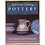American Country Pottery, William C. Ketchum, 0394752449