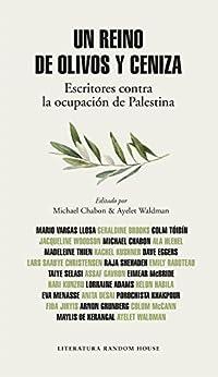 Amazon.com: Un reino de olivos y ceniza: Escritores contra