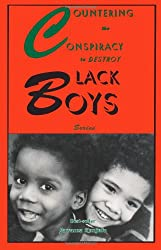 Countering the Conspiracy to Destroy Black Boys