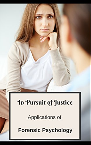 Book: In Pursuit of Justice - Applications of Forensic Psychology by Aubrey Durkin