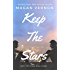 Keep The Stars (Defy The Stars Book 3)