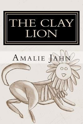 The Clay Lion[CLAY LION][Paperback]