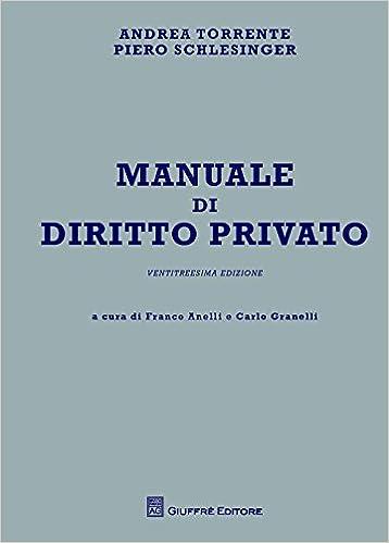 Manuale di diritto privato: Amazon.es: Andrea Torrente ...