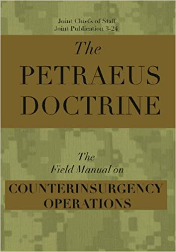 The Petraeus Doctrine The Field Manual On Counterinsurgency Operations Joint Chiefs Of Staff Joint Publication 3 24 9781449929916 Books Amazon Ca