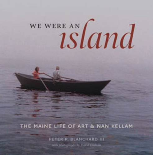 We Were an Island: The Maine Life of Art and Nan