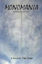 Monomania - The Autobiography of Tom Dory