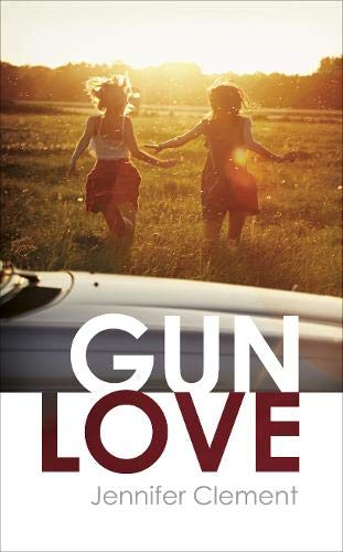 Gun Love: Amazon.es: Clement, Jennifer, Clement, Jennifer ...