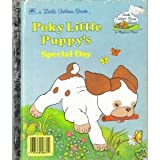 img - for Poky Little Puppy's Special Day (Little Golden Book - Little Golden Book Land Series, #GBL371) book / textbook / text book