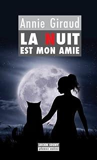 La nuit est mon amie, Giraud, Annie