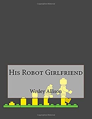 book cover of His Robot Girlfriend