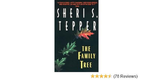 The Family Tree Sheri S Tepper 9780380791972 Amazon Books