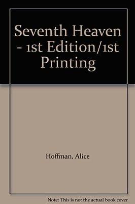 Seventh Heaven - 1st Edition/1st Printing: Alice Hoffman