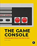 The Game Console: A Photographic History from Atari