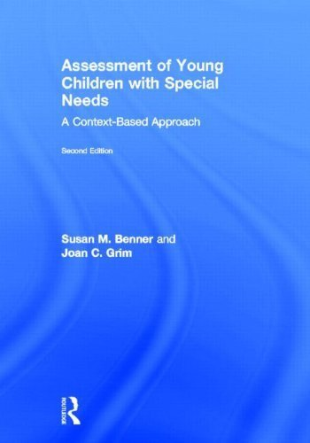 Assessment of Young Children with Special Needs: A Context-Based Approach by Benner Susan M. Grim Joan (2012-10-12) Hardcover