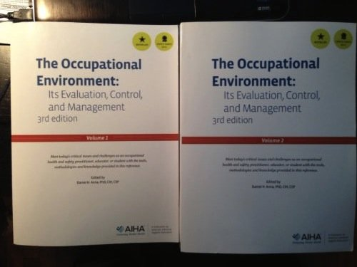 The Occupational Environment: It's Evaluation, Control, and Management (3rd) Third Edition, 2 Volumeset (The Occupational Environment Its Evaluation And Control)