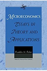 Microeconomics: Essays in Theory and Applications by Franklin M. Fisher (1999-03-28) Hardcover