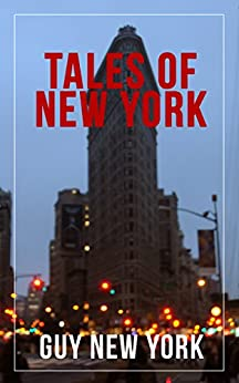 Tales of New York by [Guy New York]