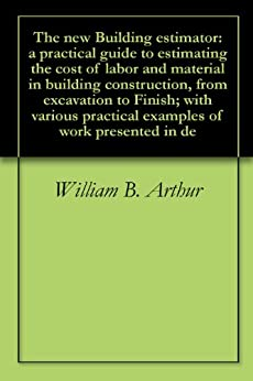 The new building estimator a practical guide for Material cost to build a house calculator