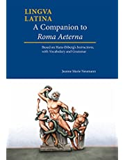 A Companion to Roma Aeterna: Based on Hans Ørberg's Instructions, With Vocabulary and Grammar