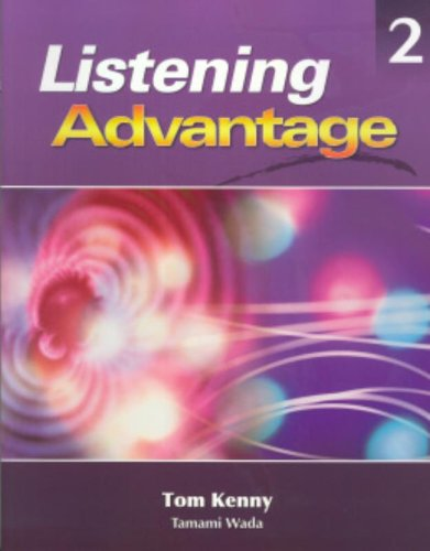 Listening Advantage 2: Text with Audio CD, by Tom Kenny, Tamami Wada
