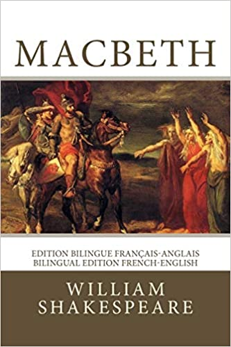 macbeth edition bilingue franais anglais bilingual edition french english french edition