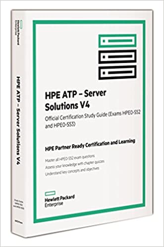 HPE ATP Server Solutions V4 (HPE0-S52 and HPE0-53): Ken Radford ...