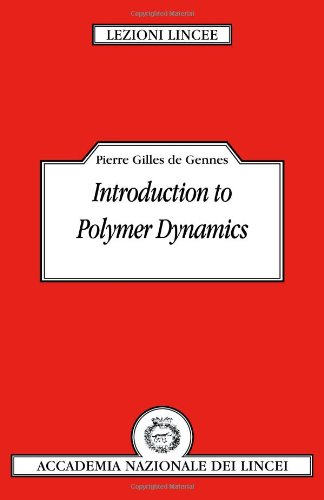 Introduction to Polymer Dynamics (Lezioni Lincee)