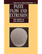 Paste Flow and Extrusion