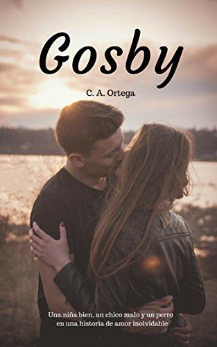 GOSBY: Una niña bien, un chico malo y un perro en una historia de