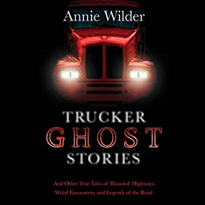 Trucker Ghost Stories Audiobook