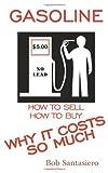 Gasoline, Bob Santasiero, 1438946457