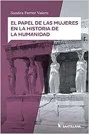 El papel de las mujeres en la historia de la humanidad