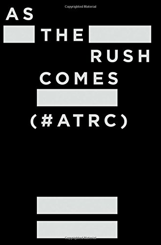 Download As The Rush Comes (#ATRC) ebook