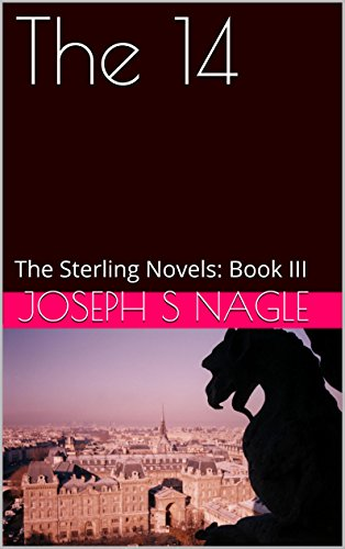 The 14 (The Sterling Novels Book 3)