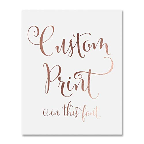 Custom Rose Gold Foil Print Decor Any Quote Your Words Personalized Modern Wall Art Poster 8 inches x 10 inches or 5 inches x 7 inches (Art Custom Word)