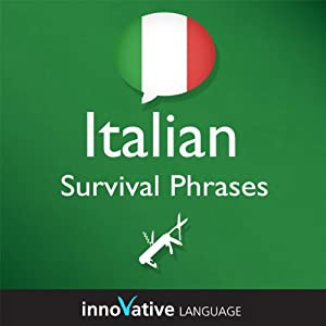 Learn Italian - Survival Phrases Italian, Volume 1: Lessons 1-30 Audiobook