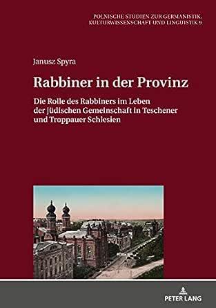 : Rabbiner in der Provinz: Die Rolle des Rabbiners