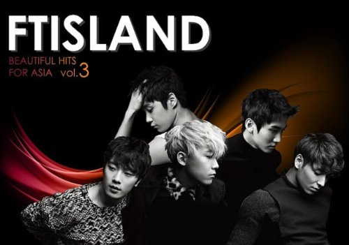 CD : FT Island - Beautiful Hits for Asia 3 (Hong Kong - Import, NTSC Format, 2 Disc)