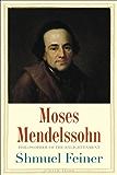 Moses Mendelssohn (Jewish Lives)