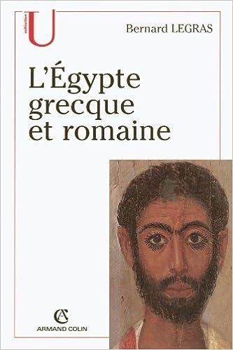 L'Égypte grecque et romaine – Bernard Legras