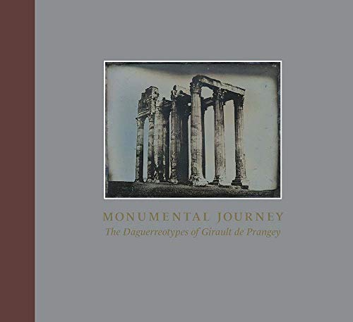 Pdf Photography Monumental Journey: The Daguerreotypes of Girault de Prangey