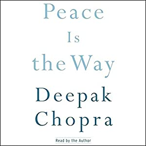 Peace Is the Way Audiobook