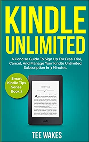 Buy Kindle Unlimited: A Concise Guide to Sign Up for Free