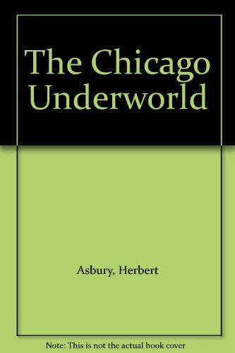 The Chicago Underworld (Chicago-ziel)