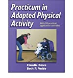 img - for [(Practicum in Adapted Physical Activity)] [Author: Claudia Emes] published on (January, 2005) book / textbook / text book