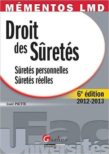 Droit des sûretés 2012-2013 : Sûretés personnelles, Sûretés réelles pdf, epub