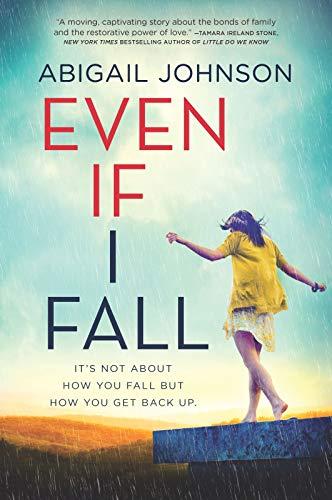 Even If I Fall (Inkyard Press / Harlequin Teen)
