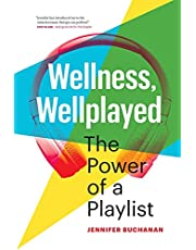 Wellness, Wellplayed: The Power of a Playlist