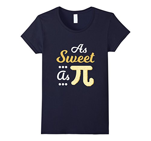 Womens Funny As Sweet As Pi T Shirt National Pi Day Gift Large Navy