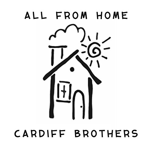 Cardiff Brothers-All From Home-WEB-2015-LEV Download